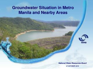 Groundwater Situation in Metro Manila and Nearby Areas
