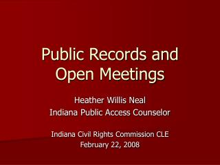 Public Records and  Open Meetings