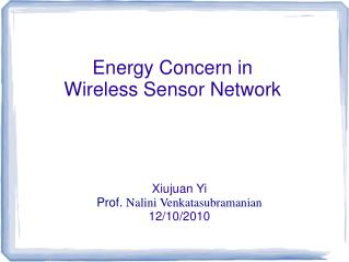 Energy Concern in  Wireless Sensor Network
