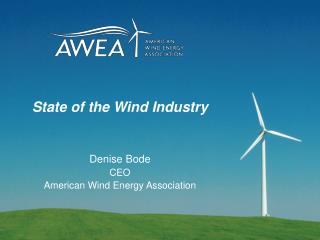 State of the Wind Industry
