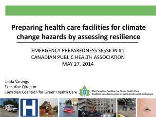 Preparing health care facilities for climate change hazards by assessing  resilience
