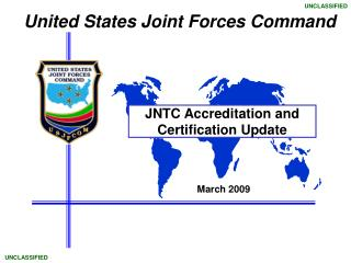 JNTC Accreditation and Certification Update
