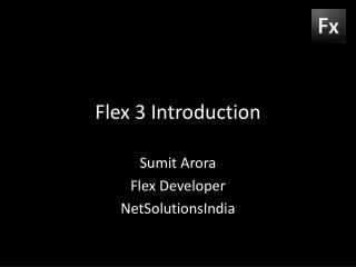 Flex 3 Introduction