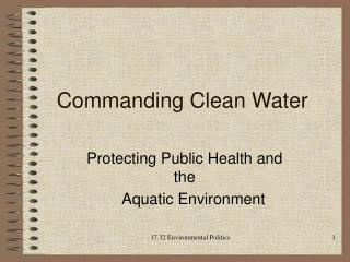 Commanding Clean Water