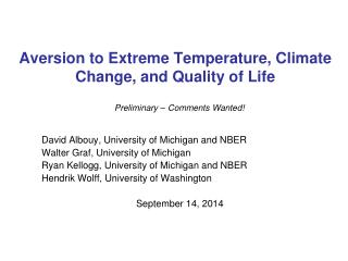 Aversion to Extreme Temperature, Climate Change, and Quality of Life