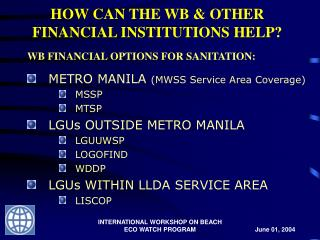 HOW CAN THE WB & OTHER FINANCIAL INSTITUTIONS HELP?