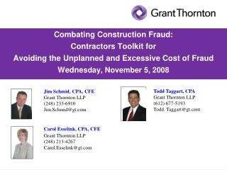 Combating Construction Fraud: Contractors Toolkit for Avoiding the Unplanned and Excessive Cost of Fraud Wedne sday, Nov