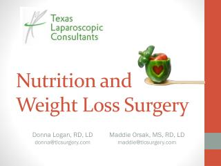 Nutrition and  Weight Loss Surgery