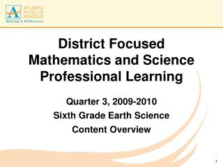 District Focused Mathematics and Science Professional Learning