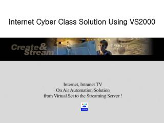 Internet Cyber Class Solution Using VS2000
