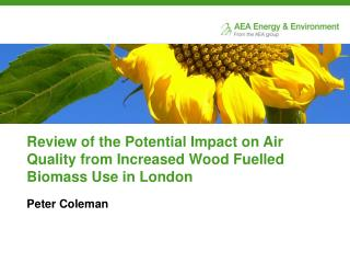 Review of the Potential Impact on Air Quality from Increased Wood Fuelled Biomass Use in London