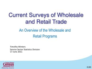 Current Surveys of Wholesale and Retail Trade