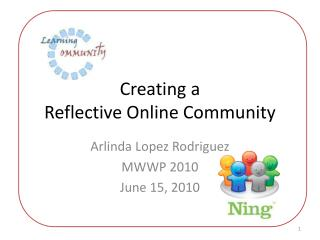 Creating a  Reflective Online Community