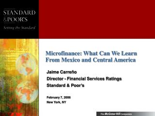 Microfinance: What Can We Learn From Mexico and Central America