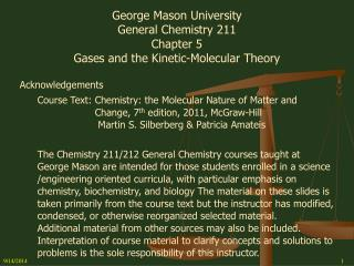 George Mason University General Chemistry 211 Chapter 5 Gases and the Kinetic-Molecular Theory