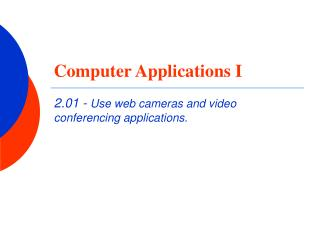 Computer Applications I