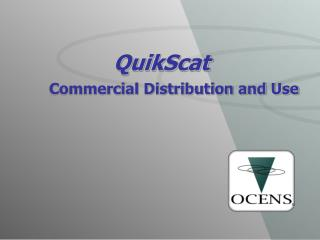 QuikScat Commercial Distribution and Use