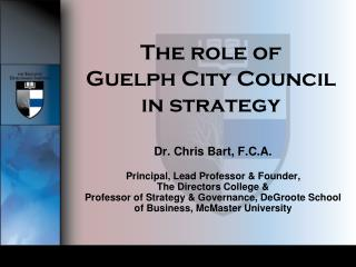 The role of  Guelph City Council in strategy