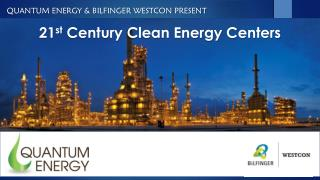 21 st  Century Clean Energy Centers