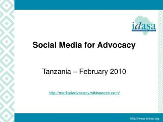 Examples of  Using Media  for Advocacy Tanzania February 2010