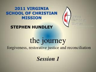 2011 Virginia School of Christian Mission    Stephen Hundley