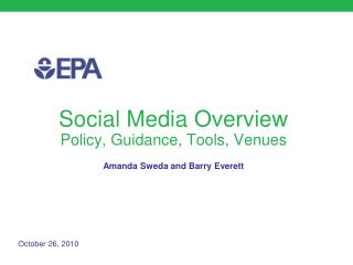 Social Media Overview  Policy, Guidance, Tools, Venues