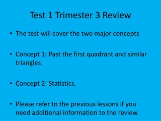 Test 1 Trimester 3 Review