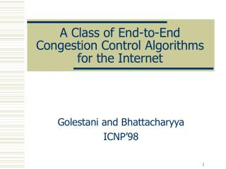 A Class of End-to-End Congestion Control Algorithms for the Internet