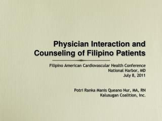 Physician Interaction and Counseling of Filipino Patients
