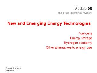 Module 08 (subjected to continual revision) New and Emerging Energy Technologies Fuel cells