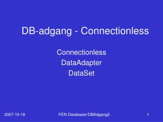 DB-adgang - Connectionless