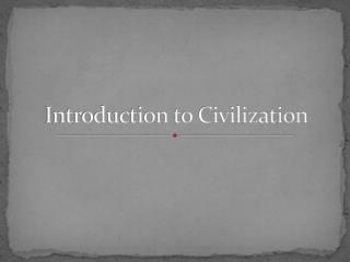 Introduction to Civilization