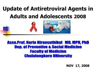 Update of Antiretroviral Agents in  Adults and Adolescents  2008