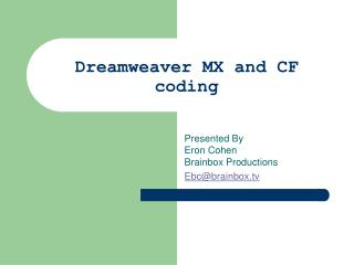 Dreamweaver MX and CF coding