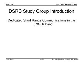 DSRC Study Group Introduction