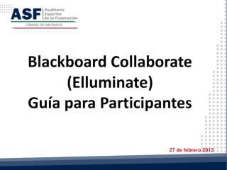 Blackboard Collaborate (Elluminate) Guía para Participantes