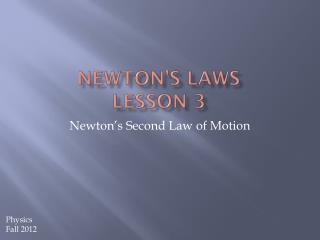 Newton's Laws Lesson 3