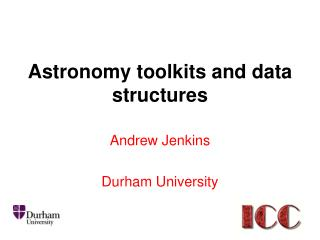 Astronomy toolkits and data structures