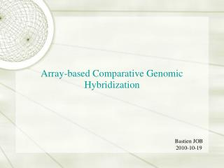 Array-based Comparative Genomic Hybridization