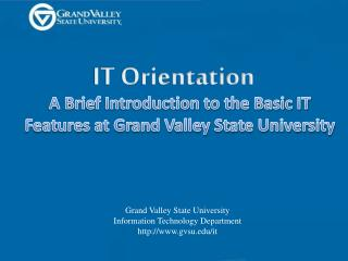 Grand Valley State University Information Technology Department gvsu/it