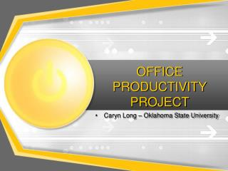 OFFICE PRODUCTIVITY PROJECT