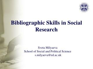 Bibliographic Skills  in Social Research