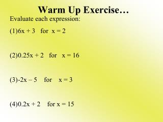 Warm Up Exercise…