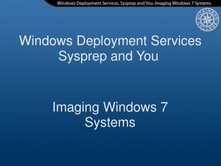 Windows Deployment Services Sysprep and You