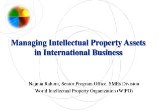 Managing Intellectual Property Assets in International Business