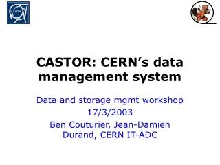 CASTOR: CERN's data management system