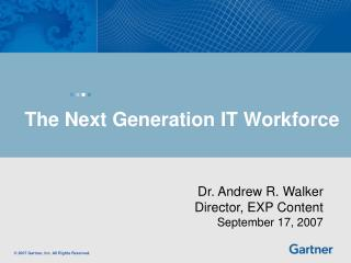 The Next Generation IT Workforce