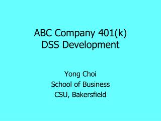 ABC Company 401(k)  DSS Development