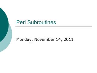 Perl Subroutines