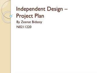 Independent Design – Project Plan